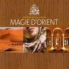 Cover of the album Collection Détente & Évasion : Magie d'Orient