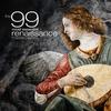 Couverture de l'album The 99 Most Essential Renaissance Masterpieces