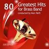 Couverture de l'album 80 Greatest Hits for Brass Band