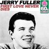 Couverture de l'album First Love Never Dies (Remastered) - Single