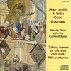 Cover of the album Sing Lustily & With Good Courage