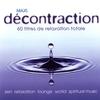 Couverture de l'album Maxi décontraction (60 titres de relaxation totale)