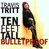Couverture de l'album Ten Feet Tall and Bulletproof