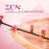Cover of the album Zen and the Art of Relaxation