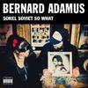 Couverture de l'album Sorel Soviet So What