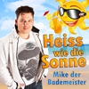 Couverture de l'album Heiss wie die Sonne - Single