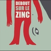 Cover of the album Debout sur le Zinc