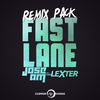 Couverture de l'album Fast Lane (feat. Lexter) [Remix Pack]