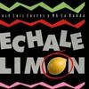 Cover of the album Échale Limón