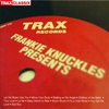 Cover of the album Frankie Knuckles Presents: His Greatest Hits from Trax Records