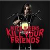 Cover of the album Kill Your Friends