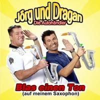 Cover of the track Blas einen Ton (auf meinem Saxophon) - Single