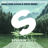Cover of the album Eagle Eyes (feat. Lost Frequencies & Linying) [Lucas & Steve Remix] - Single
