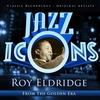 Cover of the album Jazz Icons from the Golden Era - Roy Eldridge