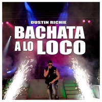 Cover of the track Bachata a Lo Loco - Single