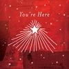 Couverture de l'album You're Here