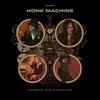 Cover of the album Honk Machine (Deluxe Version)
