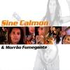Cover of the album Sine Calmon & Morrão Fumegante