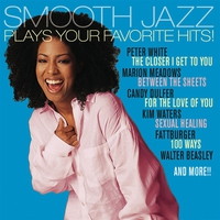 Cover of the track Smooth Jazz Plays Your Favorite Hits