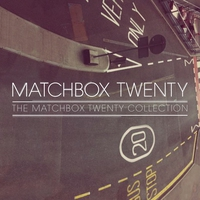 Cover of the track The Matchbox Twenty Collection