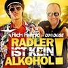 Couverture de l'album Radler ist kein Alkohol (feat. DJ Düse) - Single
