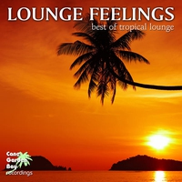 Cover of the track Lounge Feelings - Best of Tropical Lounge