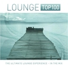 Cover of the album Lounge Top 100 (The Ultimate Lounge Experience - In the Mix)