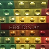 Cover of the album Here to Stay