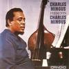 Couverture de l'album Charles Mingus Presents Charles Mingus