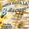 Cover of the album Aqui Esat la Bachata, Vol. 8