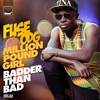 Cover of the album Million Pound Girl (Badder Than Bad)