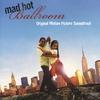 Cover of the album Mad Hot Ballroom (Original Motion Picture Soundtrack)