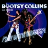 Cover of the album Play With Bootsy