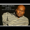 Cover of the album Slow Down - Single