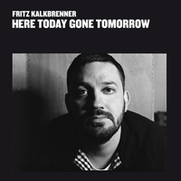 Couverture du titre Here Today Gone Tomorrow
