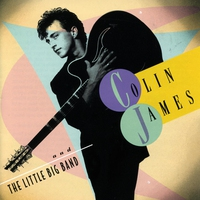 Cover of the track Colin James and the Little Big Band