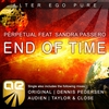 Cover of the album End Of Time (feat. Sandra Passero) - Single