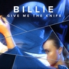 Couverture de l'album Give Me the Knife - Single