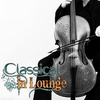 Couverture de l'album Classical in Lounge, Vol. 1 (Classical Pieces in Lounge and Chillout Style for Relax and Pleasure)