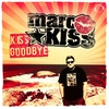 Cover of the album Kiss Goodbye (Remixes)