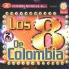 Cover of the album Historia Musical de Los 8 de Colombia