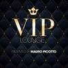 Couverture de l'album VIP Lounge presented by Mauro Picotto
