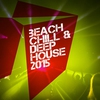 Couverture de l'album Beach Chill & Deep House 2015