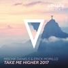 Couverture de l'album Take Me Higher 2017 - EP