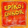 Couverture de l'album Epikoi Enkor