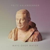 Couverture du titre Ways Over Water (Bonus Edition)