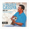 Couverture de l'album Le meilleur de Cassiya, vol. 2 (New Sega) [feat. Désiré François]