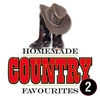 Cover of the album Homemade Country Favourites 2