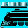 Couverture du titre Long Train Running
