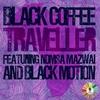 Couverture de l'album Traveller (Extended Mix) [feat. Nomsa Mazwai & Black Motion] - Single